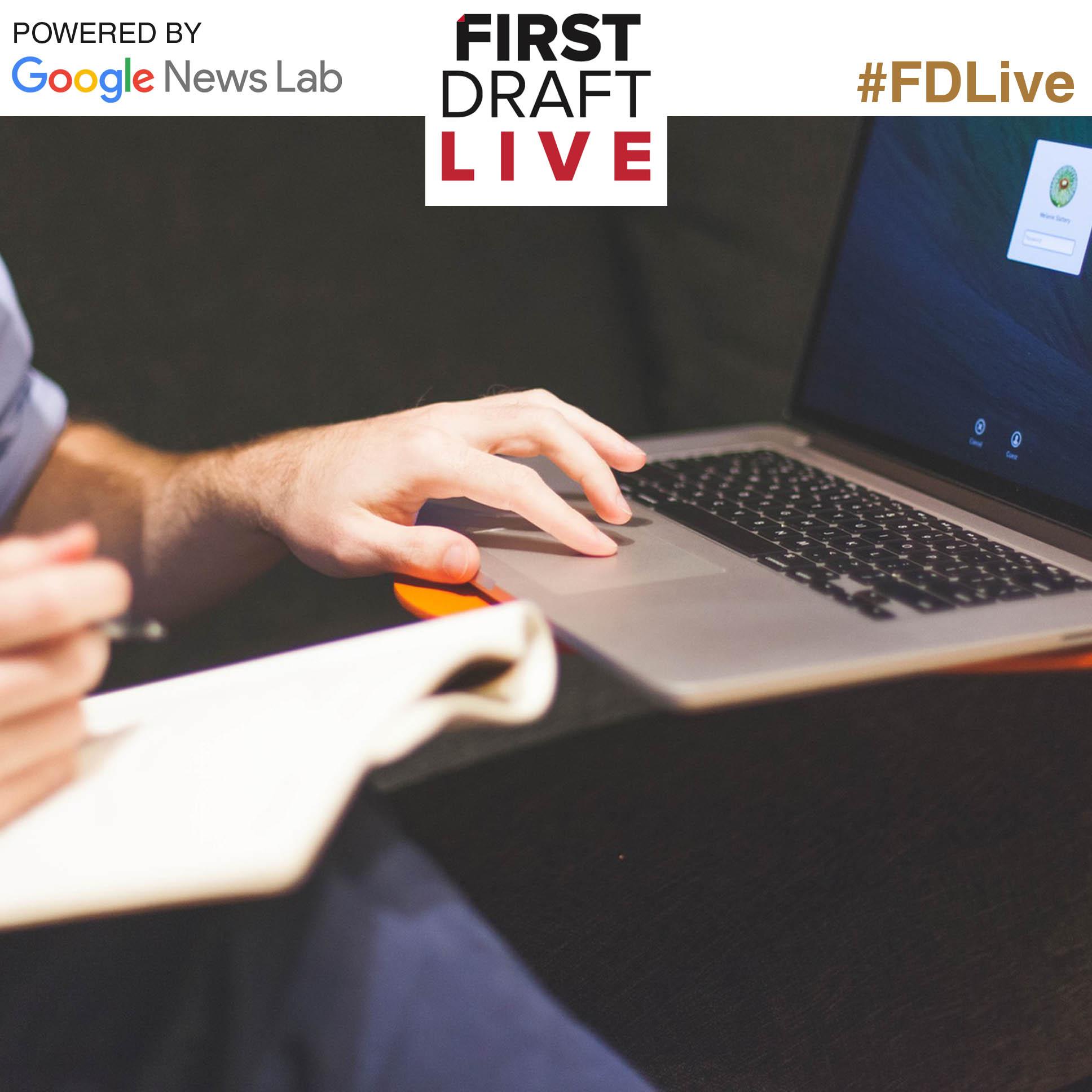 https://firstdraftnews.com/wp-content/uploads/2016/05/FDlive-general-cover_3.jpg