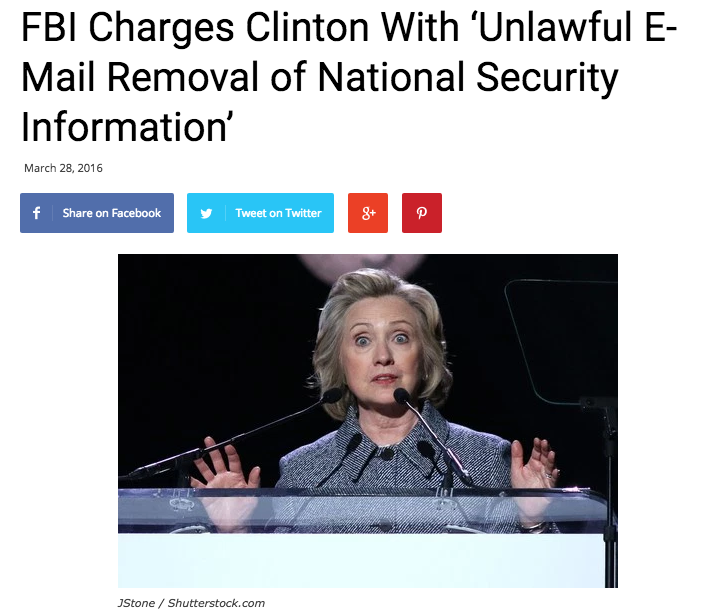 http://www.satiratribune.com/2016/03/28/fbi-charges-clinton-unlawful-e-mail-removal-national-security-information/