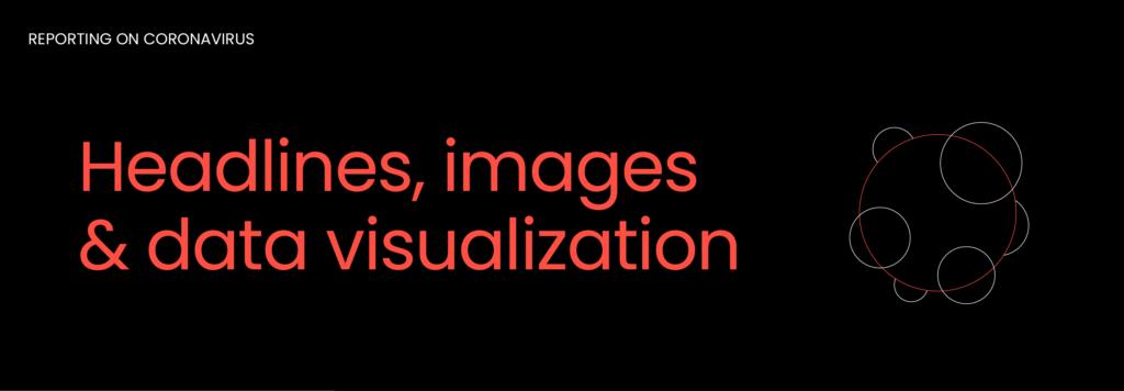 Headlines, images & data visualization graphic